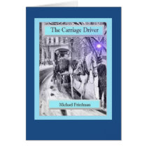 The Carriage Driver a beautiful greeting card