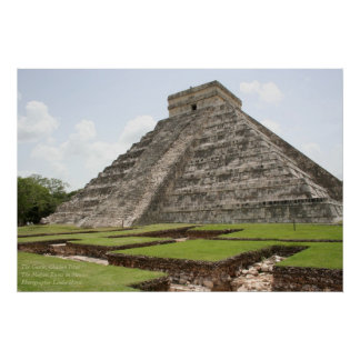 The Castle, Chichen Ixta, Mayan Ruins, Mexico Poster