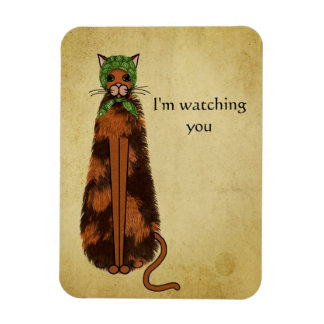 The Cat Is Watching You Magnet