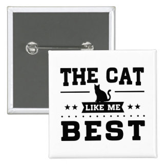 The Cat Like Me Best Button