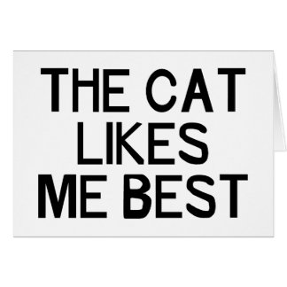 The Cat Likes Me Card