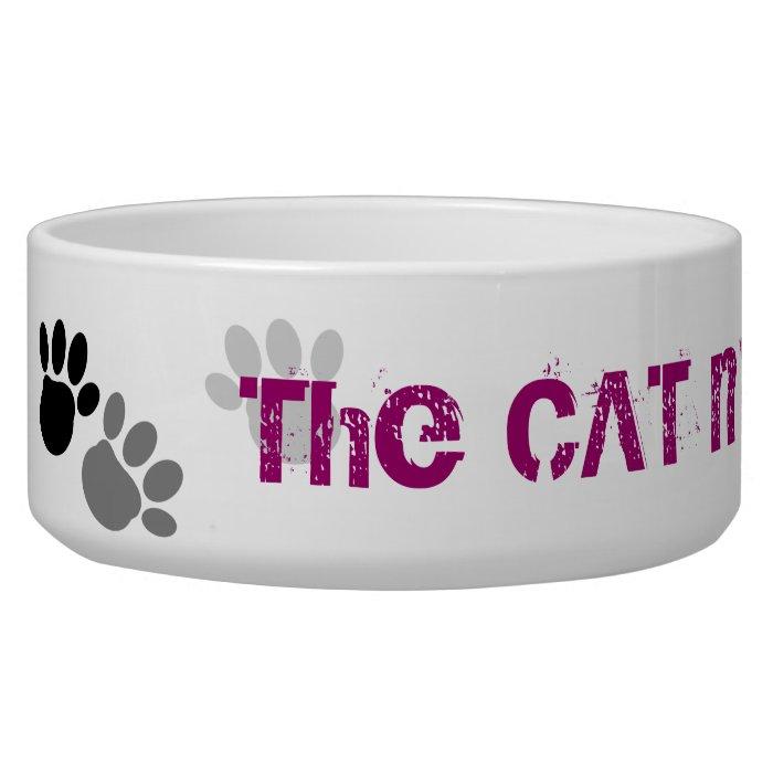 The CAT made me Do it !! Pet Bowl