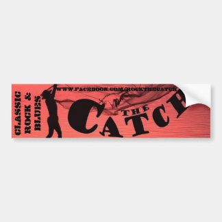 The Catch Bumper Sticker