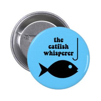 the catfish whisperer 2 inch round button