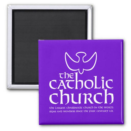 The Catholic Church. Largest Charismatic Church Refrigerator Magnet