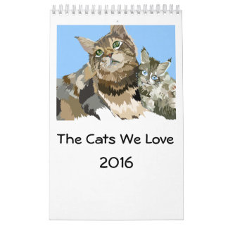 The Cats We Love 2016 Calendar 1 page wall