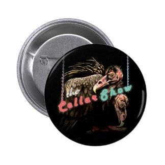 The Cellar Show Butt...Ons Pinback Button