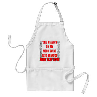 The Chains On My Mood Swing Just Snapped Adult Apron