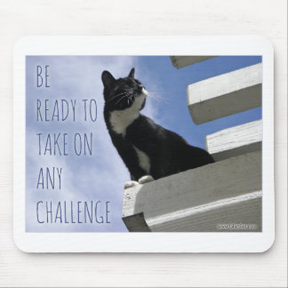 The Challenge motivational cat Mouse Pad