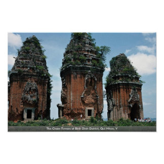 The Cham Towers at Binh Dinh District, Qui Nhon, V Poster