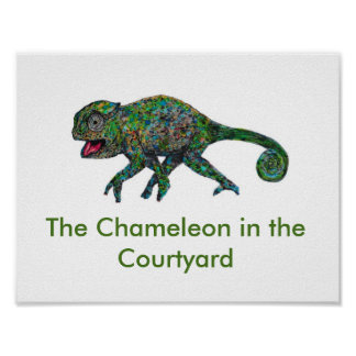 The Chameleon in the Courtyard Poster