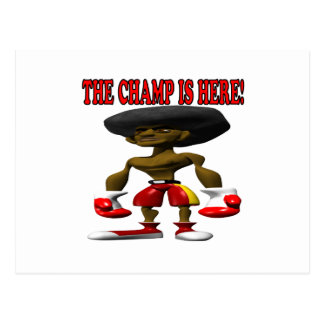 The Champ Is Here 2 Postcard