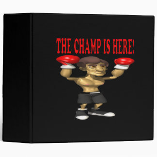 The Champ Is Here Binder