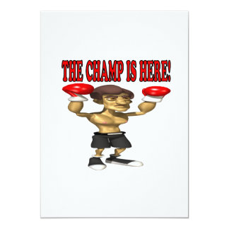 The Champ Is Here Card