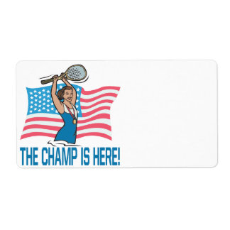The Champ Is Here Label