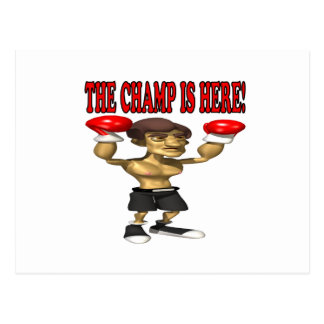The Champ Is Here Postcard