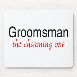 The Charming One (Groomsman) Mouse Pad
