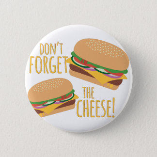The Cheese Pinback Button