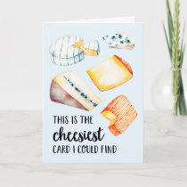 The Cheesiest | Funny Birthday Card