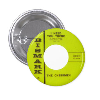The ChessMen - I Need You There Pinback Button