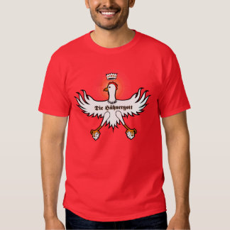 The Chicken God Tee Shirts