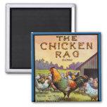 The Chicken Rag Fridge Magnets