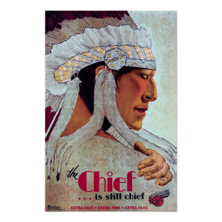 THE CHIEF ..... is still CHIEF c. 1929 Poster