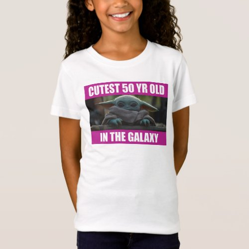 The Child  Cutest 50 Year Old in the Galaxy T_Shirt
