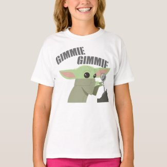 The Child | Gimmie, Gimmie T-Shirt