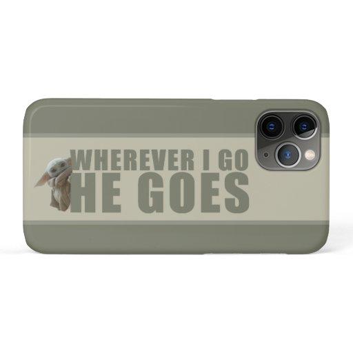The Child Peeking - Wherever I Go He Goes iPhone 11 Pro Case