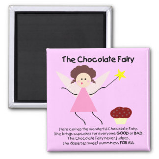 The Chocolate Fairy 2 Inch Square Magnet