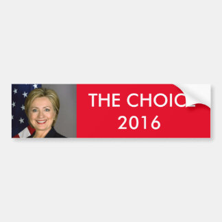 THE CHOICE BUMPER STICKER