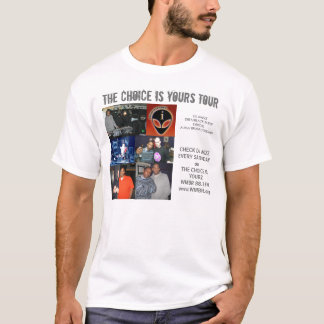 THE CHOICE IS YOURS TOUR T-Shirt