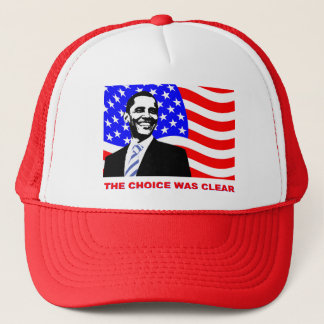 The choice was clear trucker hat