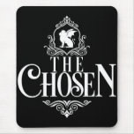 The Chosen Mousepad