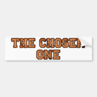 The Chosen One Bumper Sticker