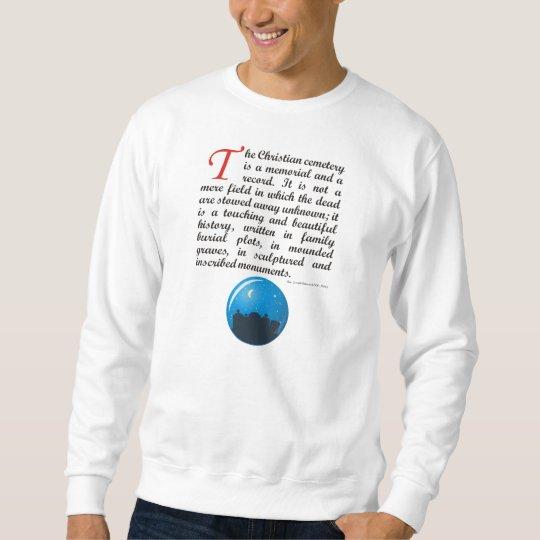 The Christian Cemetery Sweatshirt