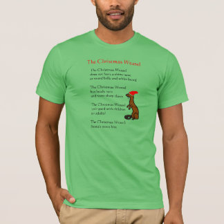 The Christmas Weasel T-Shirt