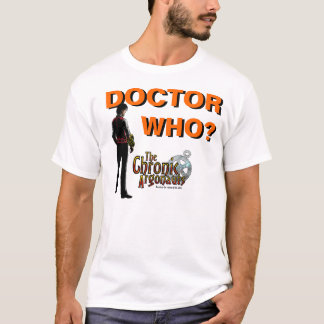 The Chronic Argonauts - Doctor Who? shirt
