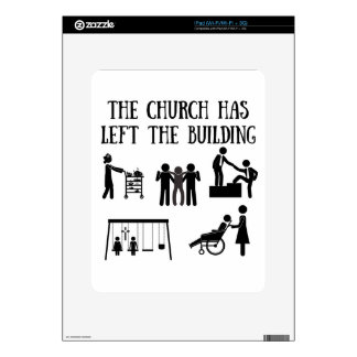 The Church has Left the Building Decal For iPad