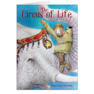 The Circus of Life / Sally Coupe Jacobson Card
