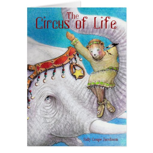 The Circus of Life / Sally Coupe Jacobson Cards
