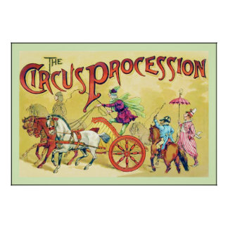 The Circus Procession ~ Vintage Circus Print