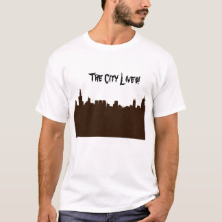 The City Lives! T-Shirt