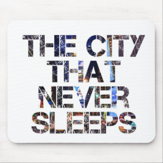 The city that never sleeps mouse pad