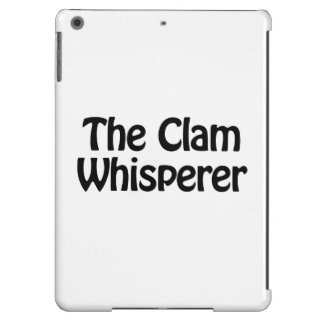 the clam whisperer iPad air cases