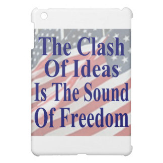 The Clash of Ideas is the Sound of Freedom Case For The iPad Mini