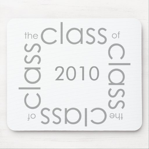 the class of 2010 mouse pad