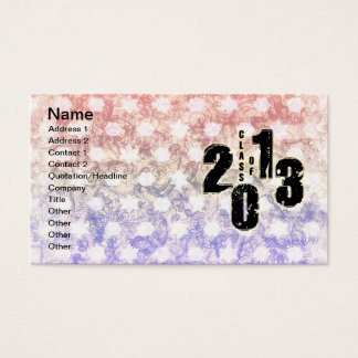 THE CLASS OF 2013 BUSINESS CARD