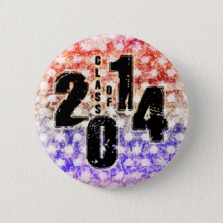 THE CLASS OF 2014 PINBACK BUTTON